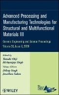 Advanced Processing and Manufacturing Technologies for Structural and Multifunctional Materi...