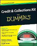 Credit and Collections Kit For Dummies (For Dummies (Business & Personal Finance))