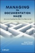 Managing the Documentation Maze: Answers to Questions You Didnt Even Know to Ask