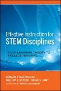 Effective Instruction for Stem Disciplines : From Learning Theory to College Teaching