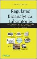 Regulated Bioanalytical Laboratories : Technical and Regulatory Aspects from Global Perspect...