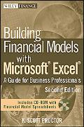 Building Financial Models with Microsoft Excel: A Guide for Business Professionals (Wiley Fi...
