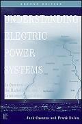 Understanding Electric Power Systems: An Overview of the Technology and the Marketplace (IEE...