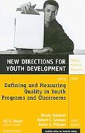 Defining and Measuring Quality in Youth Programs and Classrooms