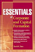 Essentials of Corporate and Capital Formation (Essentials Series)