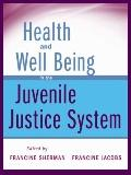 Juvenile Justice : Advancing Research, Policy, and Practice