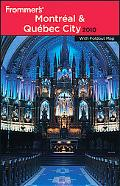 Frommer's Montreal & Quebec City 2010 (Frommer's Complete)