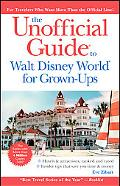 Unofficial Guide to Walt Disney World For Grown-Ups (Unofficial Guides)