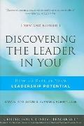 Discovering the Leader in You: How to realize Your Leadership Potential (J-B CCL (Center for...
