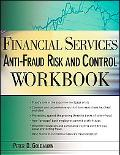 Financial Services Anti-Fraud Risk and Control Workbook