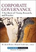 Corporate Governance: A Synthesis of Theory, Research, and Practice (Robert W. Kolb Series)