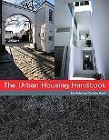 The Urban Housing Handbook