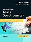Introduction to Mass Spectrometry - Instrumentation, Applications, and Strategies for Data I...