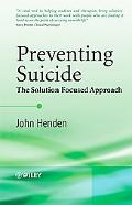 Preventing Suicide Using a Solution Focused Approach