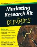 Marketing Research Kit For Dummies (For Dummies (Lifestyles Paperback))