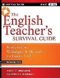 English Teacher's Survival Guide : Ready-to-Use Techniques and Materials for Grades 7-12