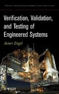 Verification, Validation and Testing of Engineered Systems (Wiley Series in Systems Engineer...