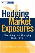 Hedging Market Exposures : Identifying and Managing Market Risks