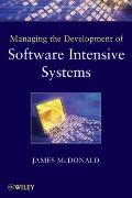 Managing the Development of Software-Intensive Systems (Quantitative Software Engineering Se...
