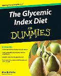 The Glycemic Index Diet For Dummies (For Dummies (Health & Fitness))