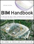 BIM Handbook : A Guide to Building Information Modeling for Owners, Managers, Designers, Eng...