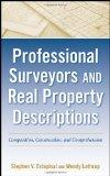 Professional Surveyors and Real Property Descriptions: Composition, Construction, and Compre...