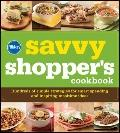 Pillsbury The Savvy Shopper's Cookbook: Hundreds of Simple Strategies for Smart Spending and...