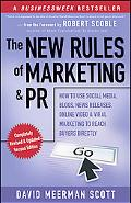 The New Rules of Marketing and PR: How to Use Social Media, Blogs, News Releases, Online Vid...