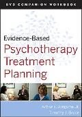 Evidence-Based Psychotherapy Treatment Planning DVD Workbook (Evidence-Based Psychotherapy T...