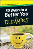 50 Ways to a Better You for Dummies (Pocket Edition)