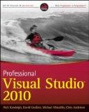 Professional Visual Studio 2010 (Wrox Programmer to Programmer)