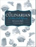 Culinarian : A Kitchen Desk Reference