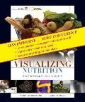 Visualizing Nutrition : Everyday Choices Binder Ready Version