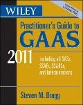 GAAS 2011 : Covering all SASs, SSAEs, SSARSs, and Interpretations