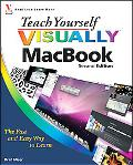 Teach Yourself VISUALLY MacBook (Teach Yourself VISUALLY Consumer)