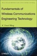 Fundamentals of Wireless Communication Engineering Technologies (Information and Communicati...