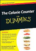 The Calorie Counter For Dummies (For Dummies (Health & Fitness))