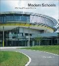 Modern Schools : A Century of Design for Education