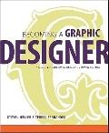 Becoming a Graphic Designer: A Guide to Careers in Design