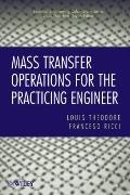 Mass Transfer Operations for the Practicing Engineer (Essential Engineering Calculations Ser...