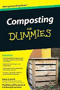 Composting For Dummies (For Dummies (Home & Garden))