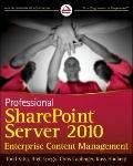 Professional SharePoint Server 2010 Enterprise Content Management