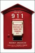 Credit 911 : Secrets and Strategies to Saving Your Financial Life