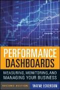 Performance Dashboards : Measuring, Monitoring, and Managing Your Business