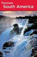 Frommer's South America (Frommer's Complete)