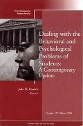 Dealing with the Behavioral and Psychological Problems of Students: A Contemporary Update: N...