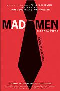 Mad Men and Philosophy: Nothing Is as It Seems (The Blackwell Philosophy and Pop Culture Ser...