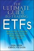 Ultimate Guide to Trading ETFs : How to Profit from the Hottest Sectors in the Hottest Marke...