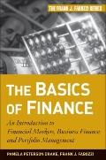 The Basics of Finance: An Introduction to Financial Markets, Business Finance, and Portfolio...