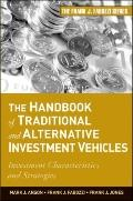 The Handbook of Traditional and Alternative Investment Vehicles: Investment Characteristics ...